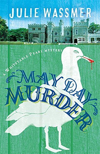 May Day Murder (Whitstable Pearl Mysteries) - It's springtime and Whitstable is emerging from hibernation. While neither the restaurant nor detective agency is too busy, Pearl resolves to spend some time at the family allotment. But her best friend, Nathan, has persuaded one of his favourite actresses to open the May Day festivities at Whitstable Castle and involves Pearl in his plans. Like Pearl, Faye Marlowe is a Whitstable native, but having left the town more than two decades ago,