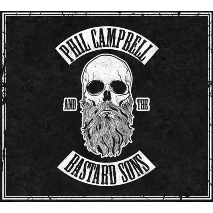 Phil Campbell and the Bastard Sons - Phil Campbell and the Bastard Sons