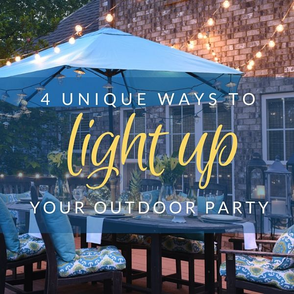 4 unique ways to light up your outdoor party