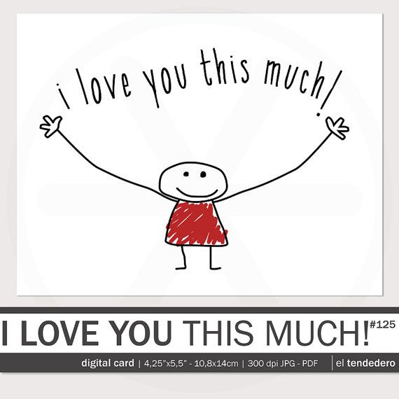 """Funny love card """"i love you this much!"""""""