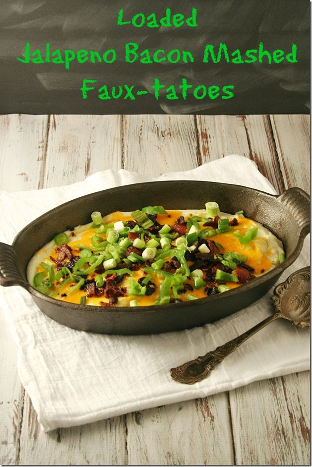 Loaded Jalapeno Bacon Mashed Faux-tatoes - I can't believe I'm about to say this but here goes… these Loaded Jalapeno Bacon Mashed Cauliflower - Faux-Tatoes are better than mashed potatoes!  There I said it and it's true!