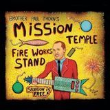 Mission Temple Fireworks Stand [CD], 23273481