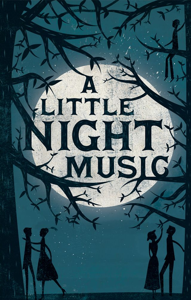 """A Little Night Music"" poster by Andrew Bannecker - played in this =)"