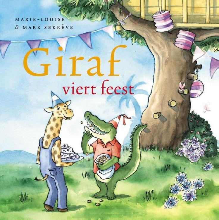 Marie-Louise Sekrève - Giraf viert feest