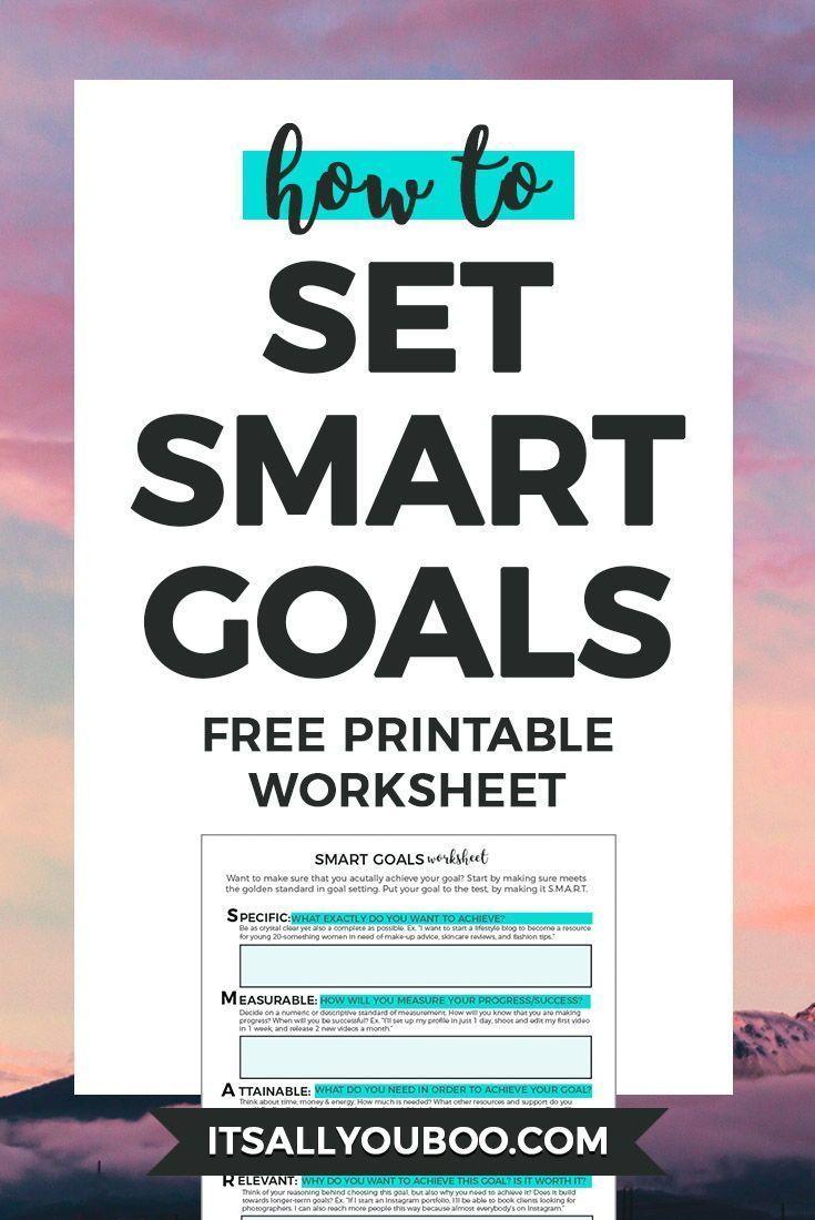 Free Smart Goals Worksheet Smart Goals Worksheet Smart Goals Goals Worksheet