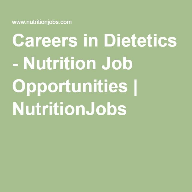 Careers in Dietetics - Nutrition Job Opportunities | NutritionJobs