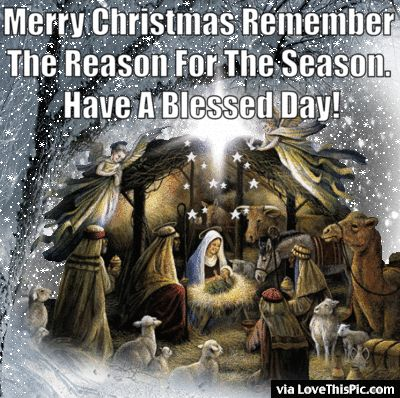 Merry Christmas Remember The Reason For The Season christmas christmas gifs christmas quotes religious christmas quotes quotes about christmas religious christmas images jesus christmas quotes