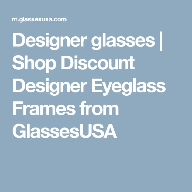 designer glasses shop discount designer eyeglass frames from glassesusa