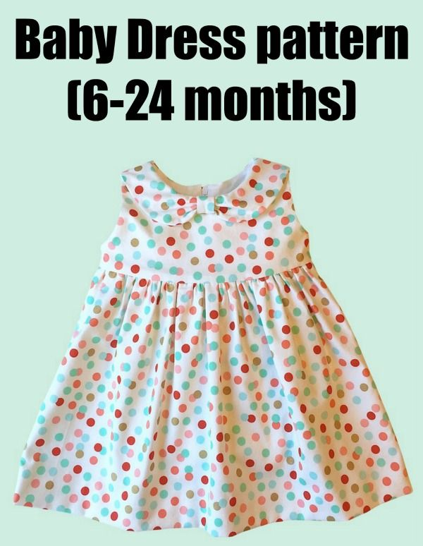 Baby Dress Pattern 6 24 Months This Is A Baby Dress Pattern That Comes In Three Dres Girls Dresses Diy Toddler Dress Pattern Free Sewing Baby Dress Patterns
