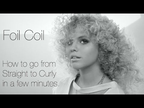 Foil Coil - Curly Hair Tutorial - YouTube