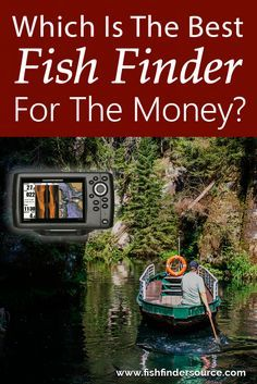 @fishfindersourc Which Is The Best Fish Finder For The Money? www.fishfindersource.com