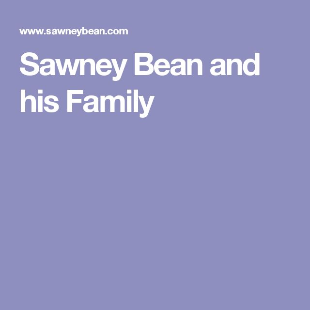 Sawney Bean and his Family