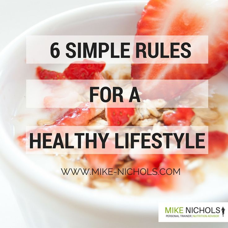 Nutritional advice can be conflicting and complex! Here are 6 simple rules to help you maintain a healthy lifestyle