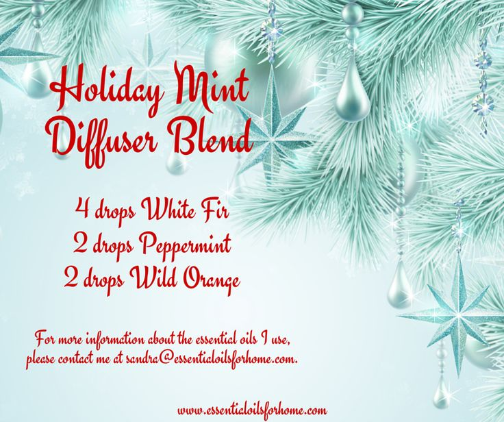 Holiday Mint Diffuser Blend #essentialoils #whitefir #peppermint #wildorange For more information about the essential oils I use, please contact me at sandra@essentialoilsforhome.com.