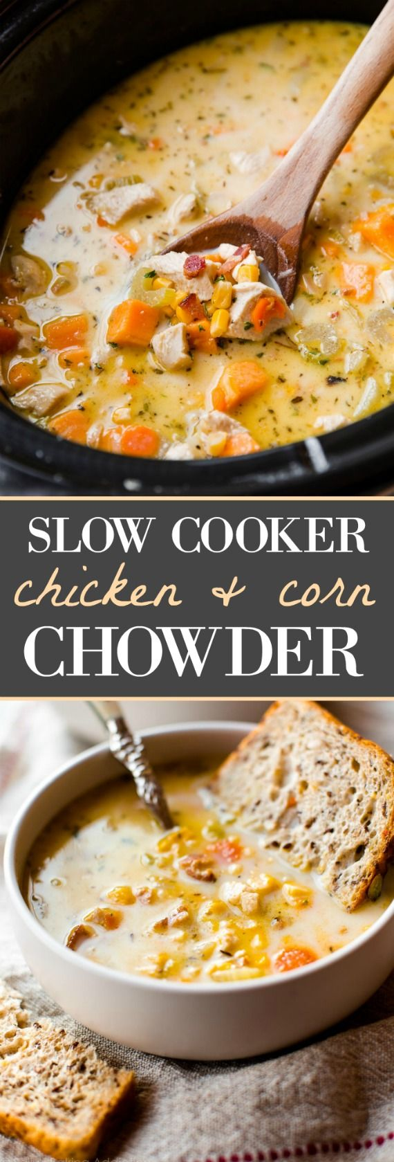Slow cooker and so easy! Light chicken corn chowder with sweet potato and bacon! Recipe on sallysbakingaddiction.com