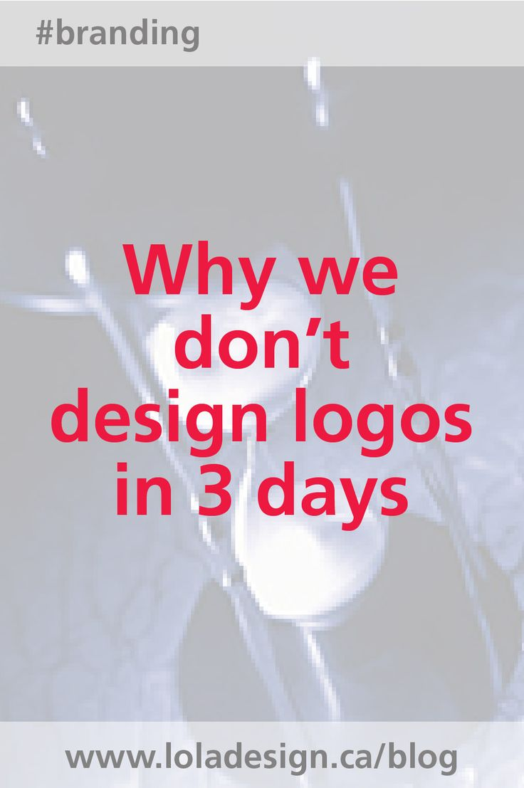 If you've ever felt your logo could be designed in a horrible rush-here's why it can't.