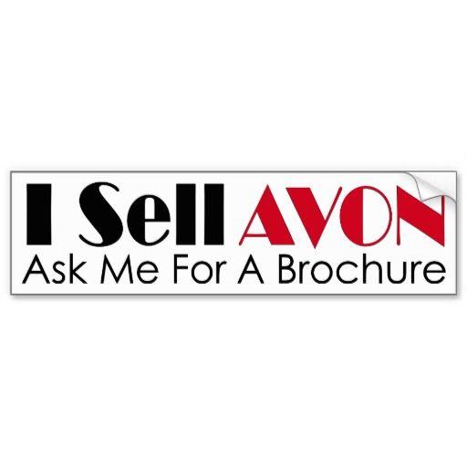 """I Sell AVON"" Bumper Sticker"