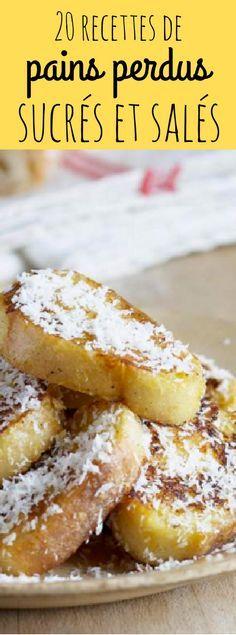 20 recettes de pain perdu sucrées ou salées