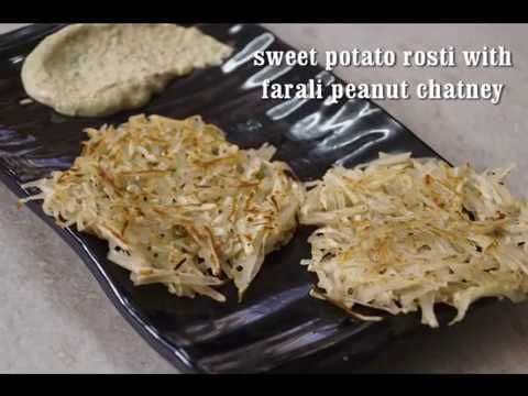 sweet potato rosti with farali peanut chatney (navratri special farali recipe) - YouTube
