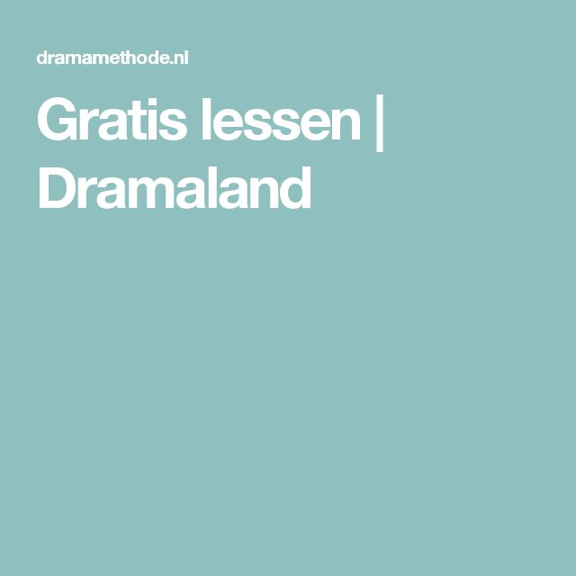 Gratis lessen | Dramaland