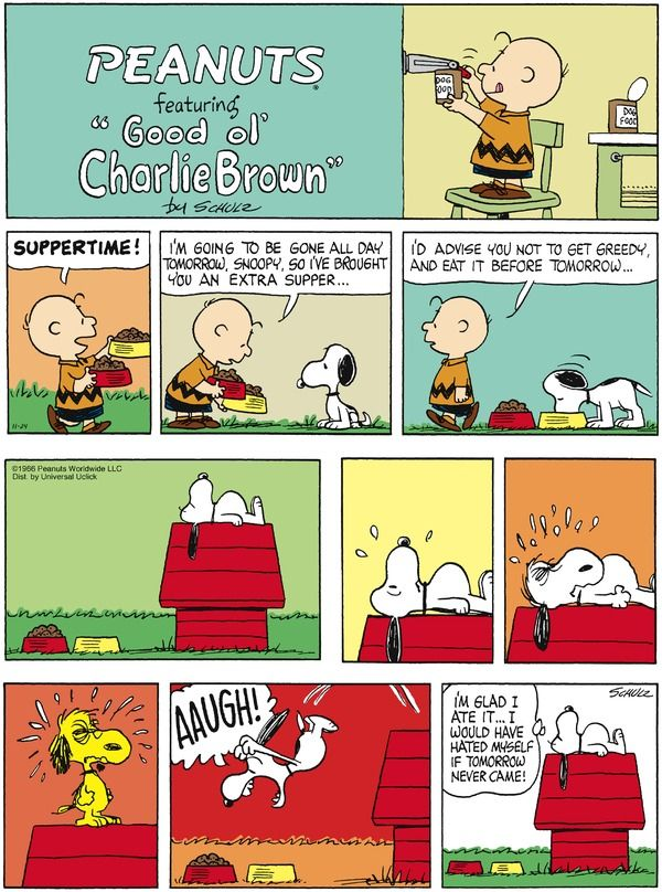 Peanuts: Snoopy on delayed gratification: Cartoon Strips, Charlie Brown Comic, Peanut Comic, Charli Brown, Peanut Cartoon, November 24, Peanut Snoopy, Comic Strips, Peanut Gang