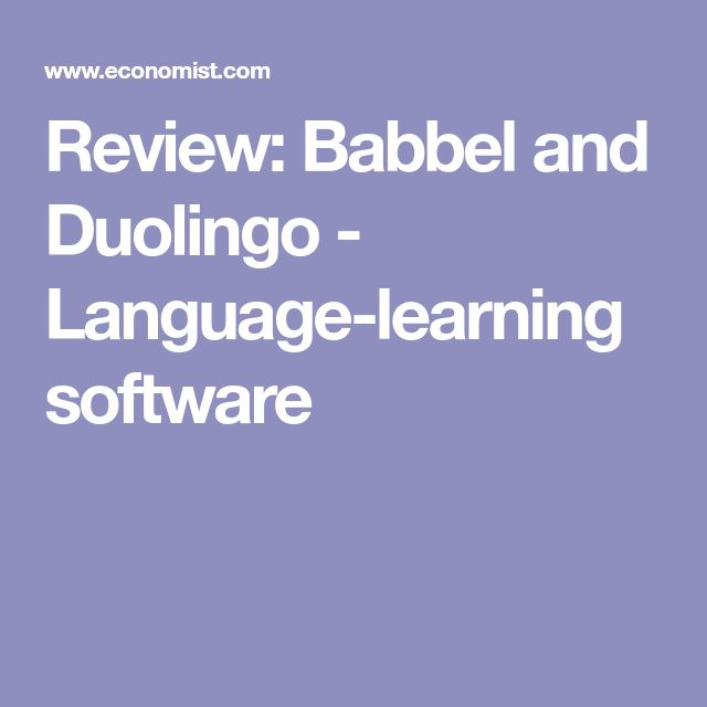 Review: Babbel and Duolingo - Language-learning software