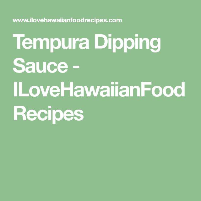 Tempura Dipping Sauce - ILoveHawaiianFoodRecipes