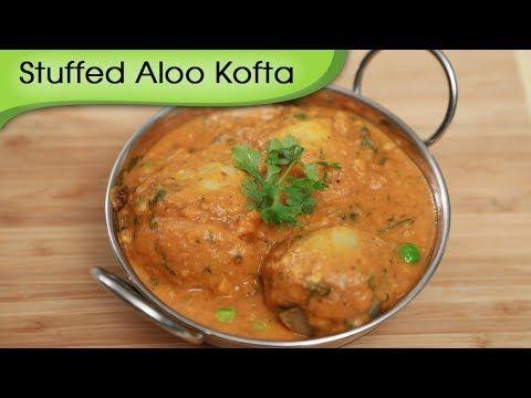 ▶ Stuffed Aloo Kofta - Main course Potato Curry - Indian Vegetable Gravy Recipe By Ruchi Bharani [HD] - YouTube