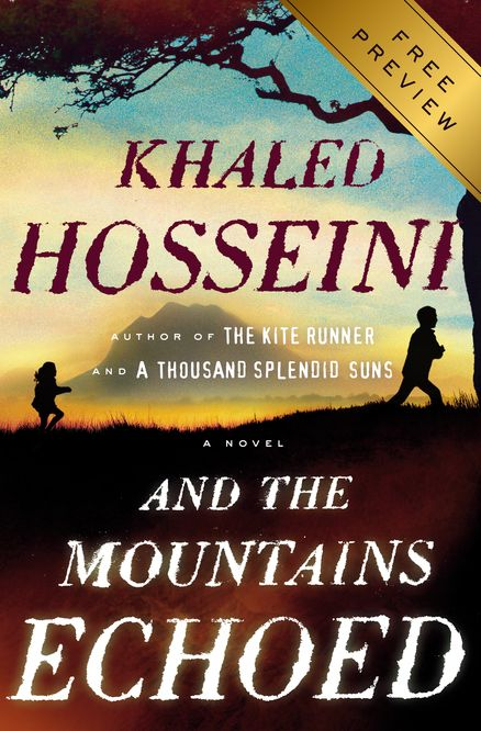 """Best Books of 2013--AND THE MOUNTAINS ECHOED by Khaled Hosseini--""""This is an exquisite novel, a must–read for anyone with an interest in what it means to be alive, anywhere and everywhere."""" —USA Today"""