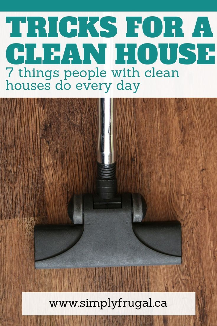 7 Things People With Clean Houses Do Every Day Bamboo Flooring