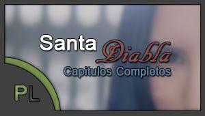 Telenovela Santa Diabla – capitulo 25