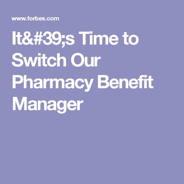 It's Time to Switch Our Pharmacy Benefit Manager