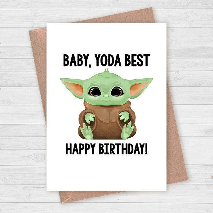 Baby Yoda Birthday Card Yoda Best Ever Cute Star Wars Etsy In 2021 Baby Birthday Card Funny Birthday Cards Punny Birthday Cards