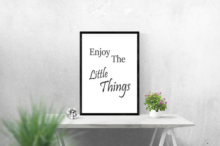 Excited to share the latest addition to my #etsy shop: Enjoy The Little Thins Quote Print | best seller Printable art | Printable wall art decor | 8x10 Downloadable Print and PDF