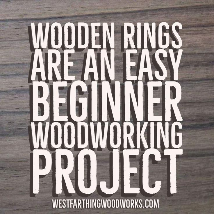 Small Investment Ideas Beginners: Wooden Rings Are A Great Beginner Woodworking Project, And