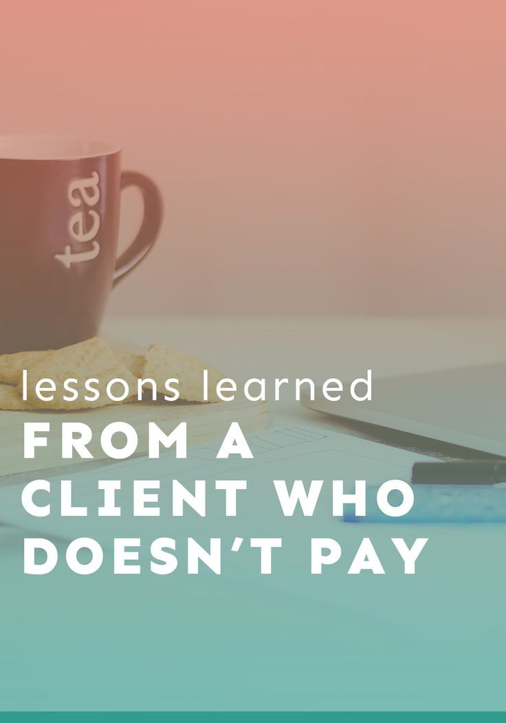 The lessons learned from a client who doesn't pay