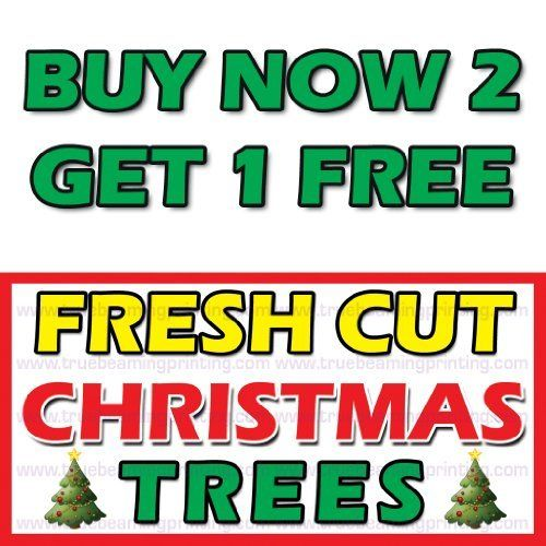 3ft x 6ft - FRESH CUT CHRISTMAS TREES SALE BANNER & SIGN - CUSTOM SIZE AVAILABLE by True Beaming. $20.00. Tear-Resistant, Full color digital 1440 dpi brilliant colors and sharp images Custom Printed Fabric provides Soft Upscale Look!
