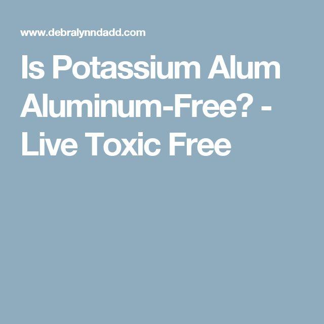Is Potassium Alum Aluminum-Free? - Live Toxic Free