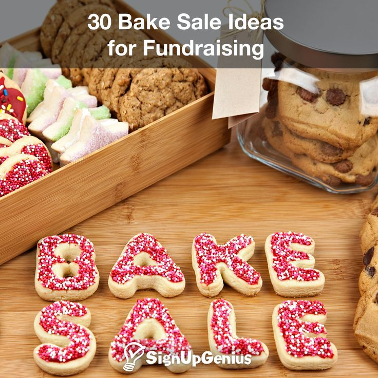30 Bake Sale Ideas For Fundraising With Images Fundraiser Bake