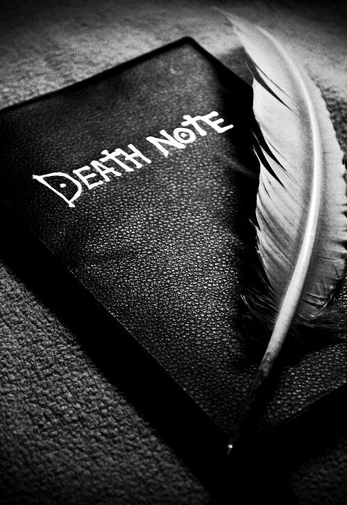 Death Note. You write the name, you write the time of death, and you write the cause of death... If you don't write the cause, that person dies of a heart attack.