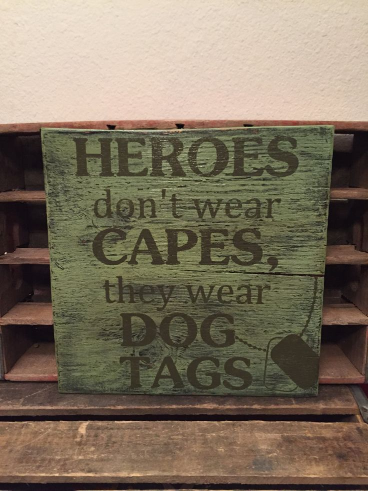 Heroes don't wear capes, they wear dog tags handmade wooden sign, military, camouflage, serve and protect, veterans, armed forces by CambrisCottage on Etsy