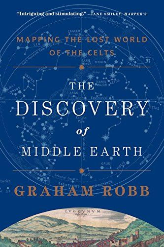 The Discovery of Middle Earth: Mapping the Lost World of ...