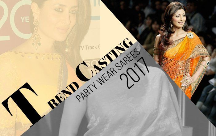 Trend-casting for latest party-wear sarees! Inspired by Bollywood divas, Saree.com lists ruling party-wear saree styles, sure to rock fashion charts this season.