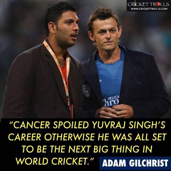 True words from Adam Gilchrist about Yuvraj Singh - facebook.com/MyCricketTrolls