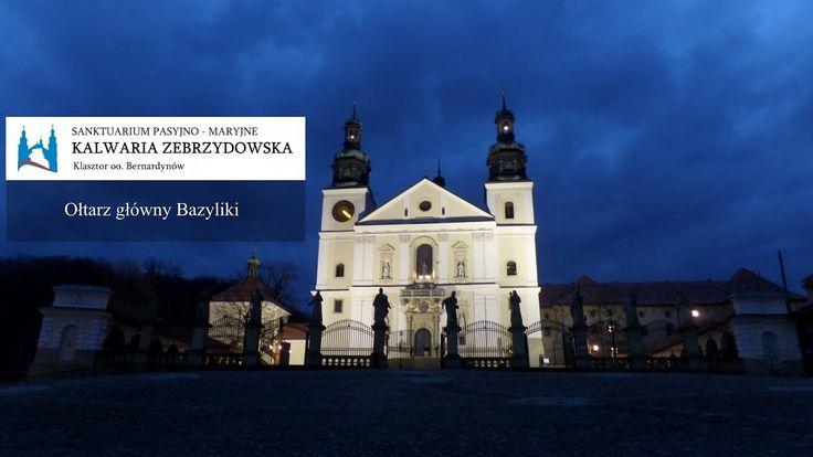 Główny Ołtarz Sanktuarium w Kalwarii Zebrzydowskiej