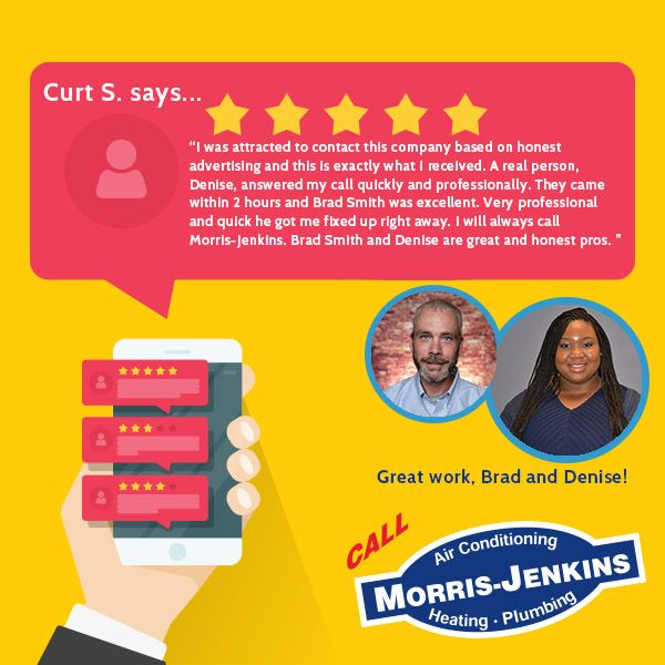 Customers Have Great Things To Say About The Service At Morris Jenkins We Have Over 3 000 Google Reviews And 4 8 Stars Call Google Reviews Morris Plumbing