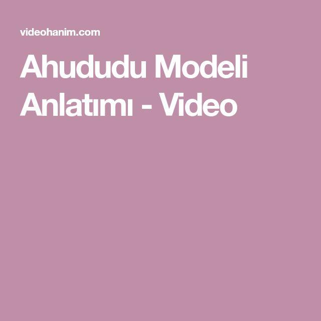 Ahududu Modeli Anlatımı - Video