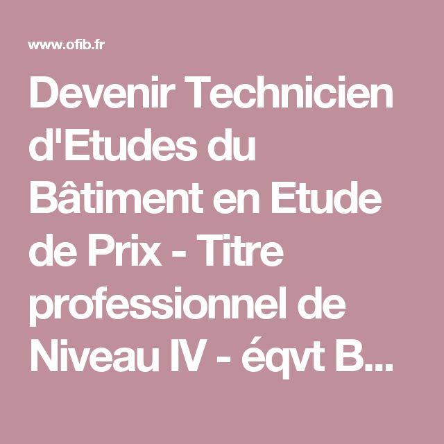 Devenir Technicien d'Etudes du Bâtiment en Etude de Prix - Titre professionnel de Niveau IV - éqvt BAC - Bâtiment et Construction | OFIB - Organisme de Formation en Immobilier et Bâtiment depuis 2004