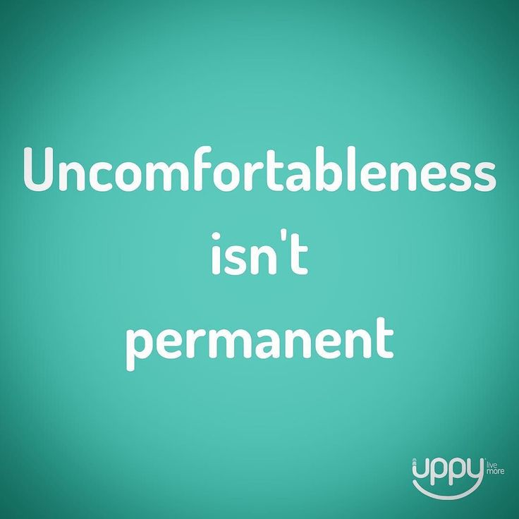 #412 Uppyness is...knowing that in order to move forward you must be prepared to feel uncomfortable but that uncomfortableness is only short term until you establish your new comfort zone