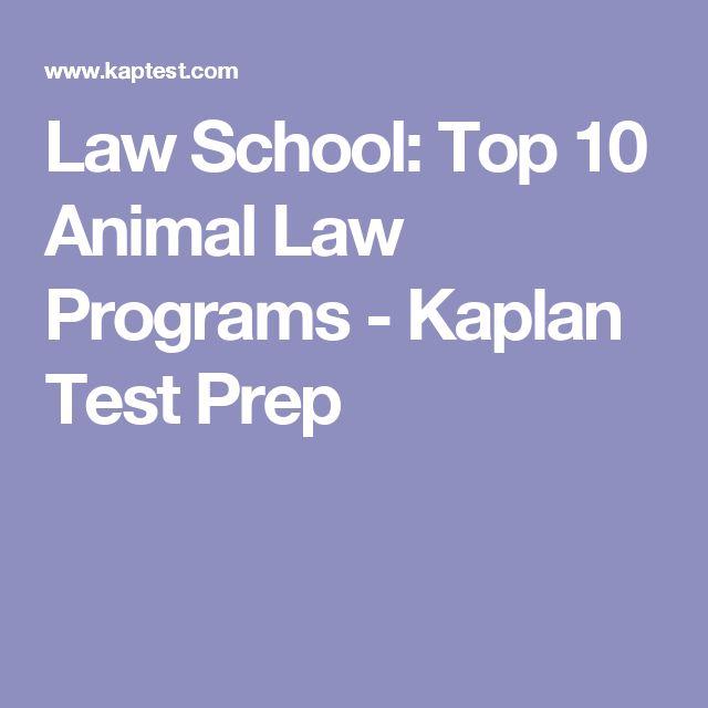 Law School: Top 10 Animal Law Programs - Kaplan Test Prep